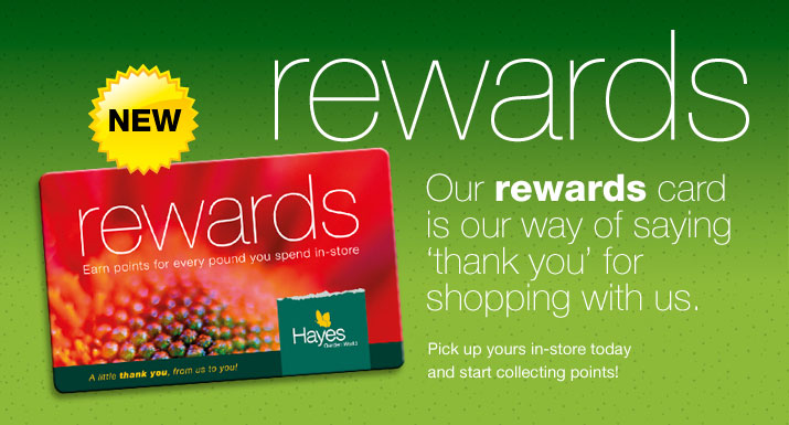 Hayes Garden World Rewards Card